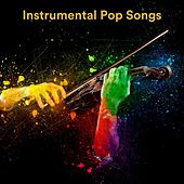 Instrumental Pop Songs by Various Artists