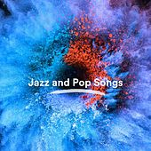 Jazz and Pop Songs von Various Artists