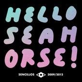 Edición Especial Sencillos 2009/2012 de Hello Seahorse!