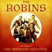 Anthology: The Definitive Collection (Remastered) von The Robins