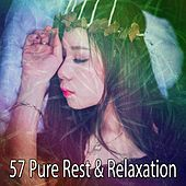 57 Pure Rest & Relaxation de Smart Baby Lullaby