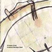 Fransen Worden Sind von Private Crier