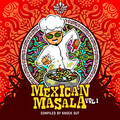 Mexican Masala Vol.1 Compiled by Knock Out by Lum1na