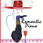 Romantic Piano by Dennis Lees