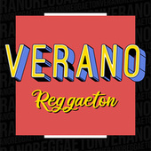 Verano Reggaeton von Various Artists