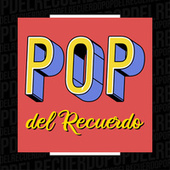 Pop del Recuerdo de Various Artists