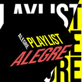 Playlist Alegre by Various Artists
