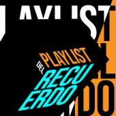 Playlist del Recuerdo de Various Artists