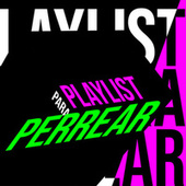 Playlist para Perrear von Various Artists
