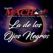 Las de los Ojos Negros van Banda Mach