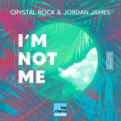 I'm Not Me de Crystal Rock