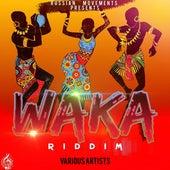 Waka Riddim von Various Artists
