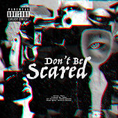 Don't Be Scared de Thurz
