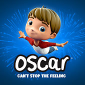CAN'T STOP THE FEELING by Oscar