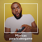 Músicas para Videogame by Various Artists