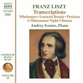Liszt Complete Piano Music, Vol. 55: Transcriptions by Andrey Ivanov