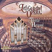 Let's Go to the Opera! de Thomas Heywood