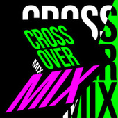 Crossover Mix de Various Artists