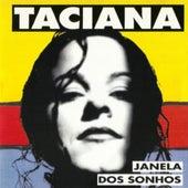 Janela dos Sonhos von Taciana