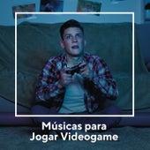 Músicas para Jogar Videogame by Various Artists
