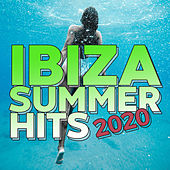 Ibiza Summer Hits 2020 by Various Artists
