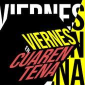 Viernes en Cuarentena de Various Artists