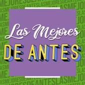 Las Mejores De Antes di Various Artists
