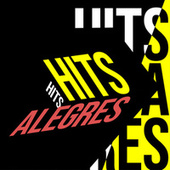 Hits Alegres by Various Artists