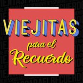Viejitas del Recuerdo by Various Artists