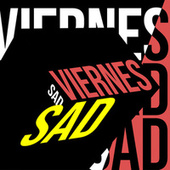 Viernes Sad de Various Artists