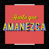 Hasta que Amanezca de Various Artists