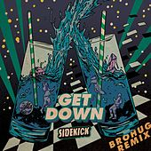 Get Down (BROHUG Remix) de Sidekick