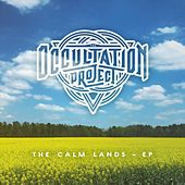 The Calm Lands - EP von The Occultation Project
