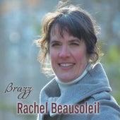 Brazz de Rachel Beausoleil