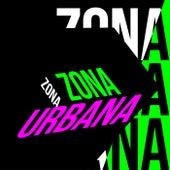 Zona Urbana de Various Artists