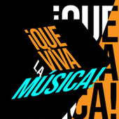 ¡Que viva la Música! de Various Artists
