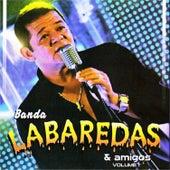 Banda Labaredas & Amigos, Vol. 1 (Ao Vivo) de Banda Labaredas