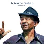 Jackson Do Pandeiro (Remastered 2020) von Jackson Do Pandeiro