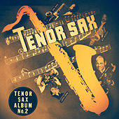 Tenor Sax Album No. 2 by Various Artists
