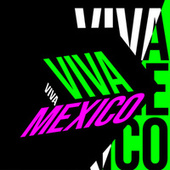 Viva México de Various Artists