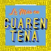 Lo Más en Cuarentena by Various Artists