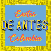 Éxitos de Antes Colombia de Various Artists