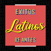 Éxitos Latinos de Antes de Various Artists