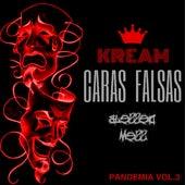 Caras Falsas (Blessed Mess) (Pandemia Vol.3) by Kream