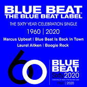 The Blue Beat Label 60 Year Celebration Single by Marcus Upbeat
