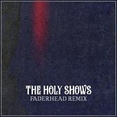 The Holy Shows (Faderhead Remix) von Corporate Christ