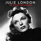 The Sultry Miss London von Julie London