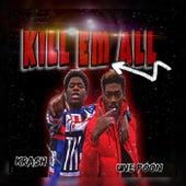 Kill Em All by Krash