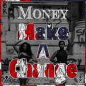 Make a Change de Money (Hip-Hop)