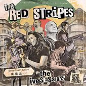 The Live Sessions by Red Stripes